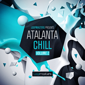 LOOPMASTERS - Atalanta Chill Vol 2 (Sample Pack WAV/APPLE/LIVE/REASON)