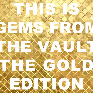 VARIOUS - Gems From The Vault Gold Edition