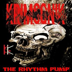 KRIMSONIK - The Rhythm Pump