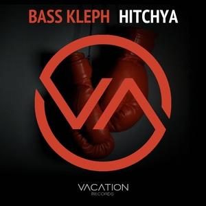 KLEPH, Bass - Hitchya