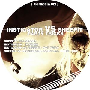 INSTIGATOR vs SHEEFIT - Party Tricks