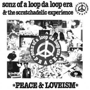 SONZ OF A LOOP DA LOOP ERA/THE SCRATCHADELIC EXPERIENCE - Peace