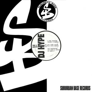 DJ HYPE - The Trooper (remixes)