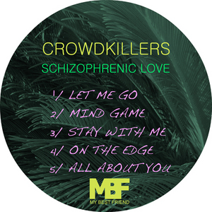 CROWDKILLERS - Schizophrenic Love EP