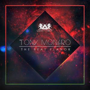MONERO, Tony - The Beat Flavor