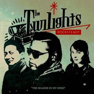 TWILIGHTS, The - The Seaside In My Mind