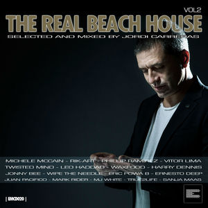 VARIOUS - The Real Beach House Vol 2 (Selected & Mixed By Jordi Carreras)