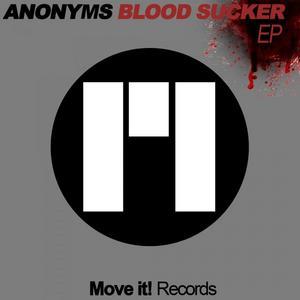 ANONYMS - Blood Sucker