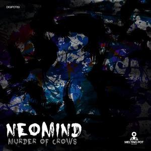 NEOMIND - Murder Of Crows