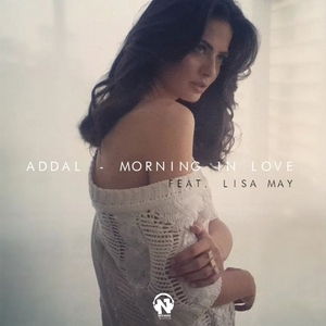ADDAL feat LISA MAY - Morning In Love