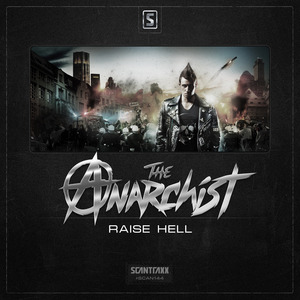 ANARCHIST, The - Raise Hell