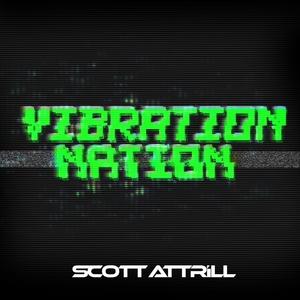 ATTRILL, Scott - Vibration Nation