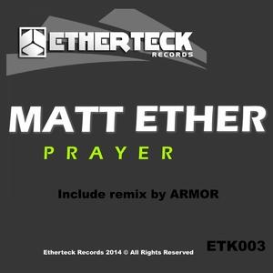 ETHER, Matt - Prayer