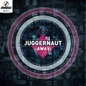 JUGGERNAUT - Away