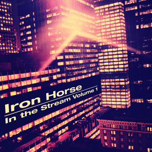 VARIOUS - Iron Horse In The Stream Vol 1