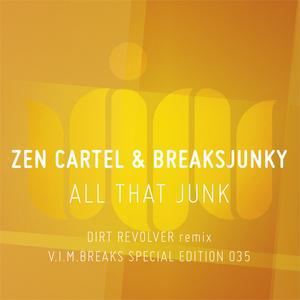 CARTEL, Zen/BREAKSJUNKY - All That Junk