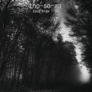 THO SO AA - Lpzg/Blgm Live