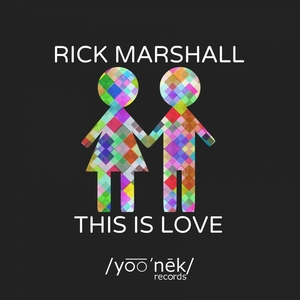 MARSHALL, Rick - This Is Love