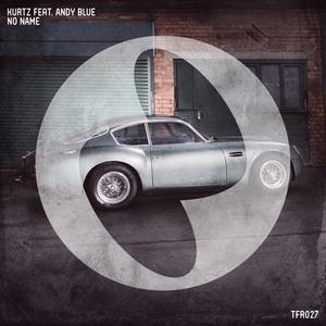 KURTZ feat ANDY BLUE - No Name