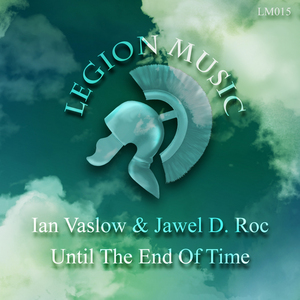 VASLOW, Ian/JAWEL D ROC - Until The End Of Time