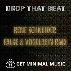 SCHNEIDER, Rene - Drop That Beat