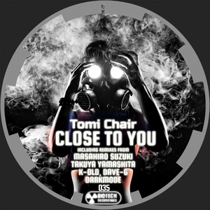 CHAIR, Tomi - Close To You