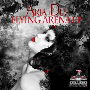 DES, Aria - Flying Arena EP