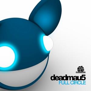DEADMAU5 - Full Circle