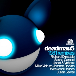 DEADMAU5 - 1981 (Remixes)