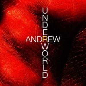 ANDREW - Underworld