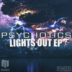 PSYCHOTICS - Lights Out EP