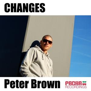 BROWN, Peter - Changes (remixes)