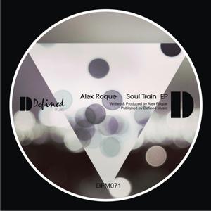 ROQUE, Alex - Soul Train EP