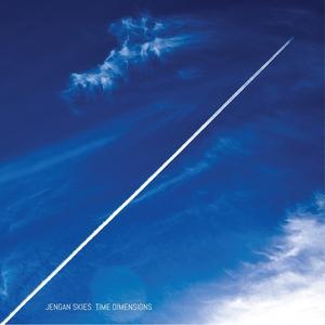 JENGAN SKIES - Time Dimensions
