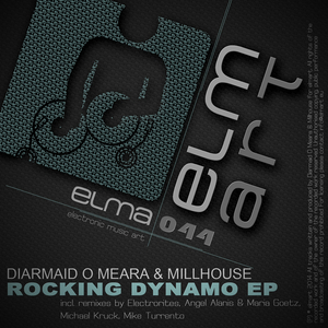 DIARMAID O MEARA/MILLHOUSE - Rocking Dynamo EP