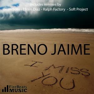 JAIME, Breno - I Miss You