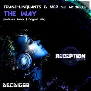 TRANZ LINQUANTS/MCP feat MC SHOCKER - The Way