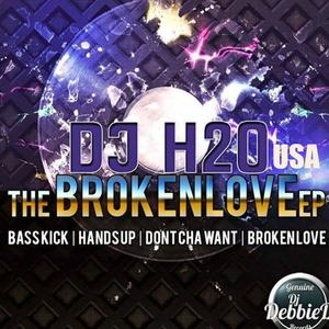 H20 (USA) - The Broken Love EP