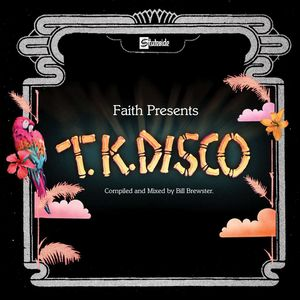 VARIOUS - Faith Presents TK Disco