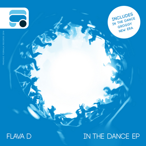 FLAVA D - In The Dance EP