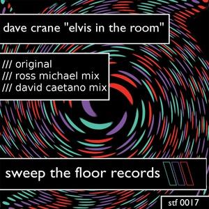 CRANE, Dave - Elvis In The Room