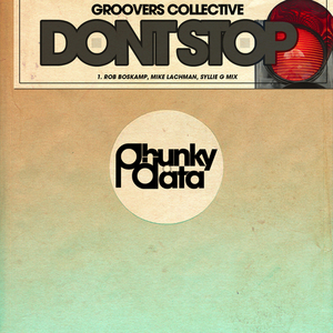 GROOVERS COLLECTIVE - Don't Stop