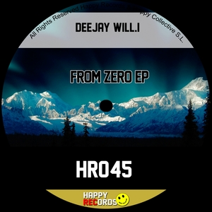 DEEJAY WILLI - From Zero EP