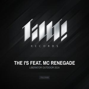 I'S, The feat MC RENEGADE - Liberator Outdoor 2014