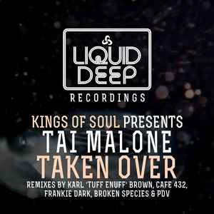 TAI MALONE - Taken Over [Kings Of Soul Presents Tai Malone]