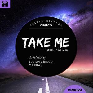 GRIECO, Julian/MARBAS - Take Me