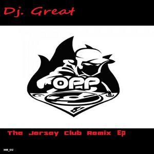 DJ GREAT - The Jersey Club Remix EP