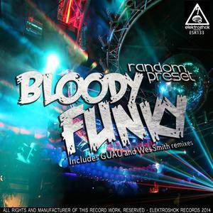 RANDOM PRESET - Bloody Funky