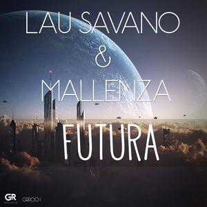 SAVANO, Lau/MALLENZA - Futura