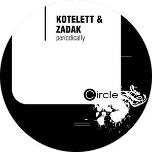 KOTELETT/ZADAK - Periodically